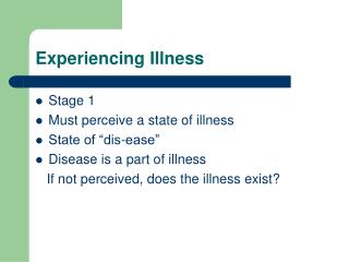 Experiencing Illness