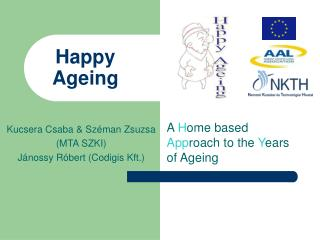 Happy Ageing