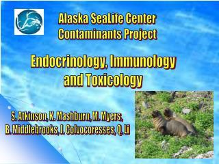 Endocrinology, Immunology and Toxicology