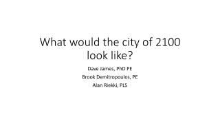 What would the city of 2100 look like?
