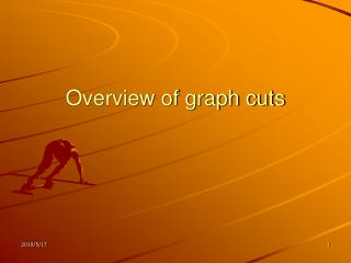 Overview of graph cuts