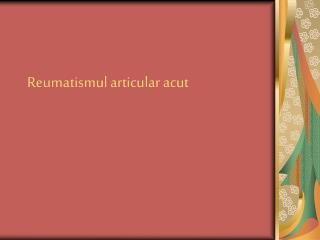 Reumatismul articular acut