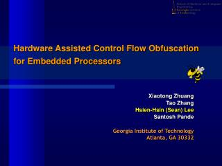 Hardware Assisted Control Flow Obfuscation  for Embedded Processors
