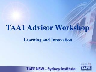 TAA1 Advisor Workshop
