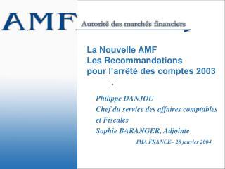 La Nouvelle AMF Les Recommandations  pour l arr t  des comptes 2003