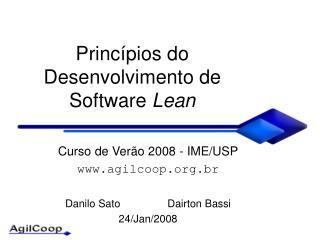Princ ípios do  Desenvolvimento de Software  Lean