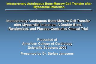 Intracoronary Autologous Bone-Marrow Cell Transfer after Myocardial Infarction: A Double-Blind, Randomized, and Placebo-