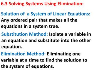 6.3 Solving Systems Using Elimination: