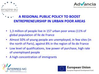 A REGIONAL PUBLIC POLICY TO BOOST ENTREPRENEURSHIP IN URBAN POOR AREAS