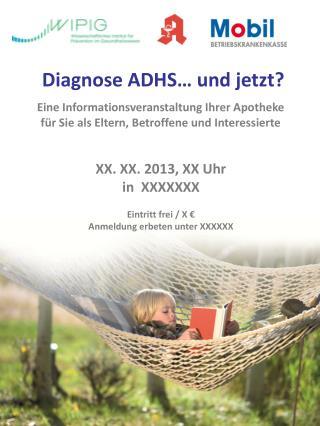 Diagnose ADHS… und jetzt?