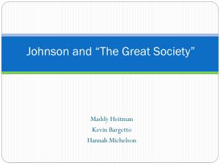 "Johnson and ""The Great Society"""