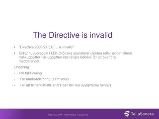 The Directive is invalid