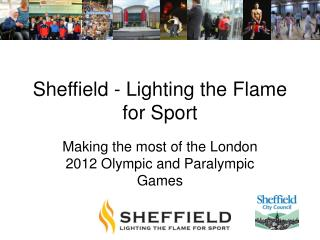 Sheffield - Lighting the Flame for Sport