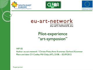 "Pilot-experience  ""art-symposion"" WP: 05"