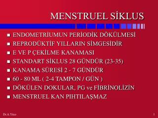 MENSTRUEL SİKLUS