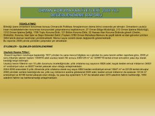 ORMAN KORUMA FAALİYETLERİ  2008 YILI DEĞERLENDİRME RAPORU