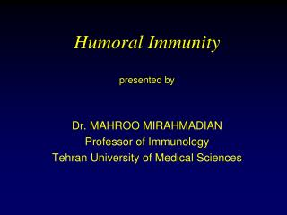 Humoral Immunity presented by