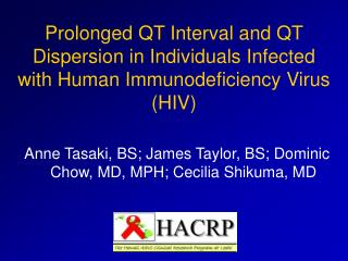 Prolonged QT Interval and QT Dispersion in Individuals Infected with Human Immunodeficiency Virus HIV