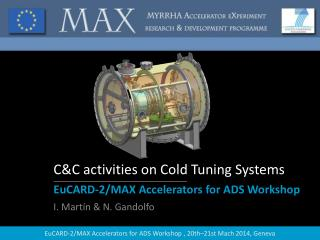 C&C activities on Cold Tuning Systems