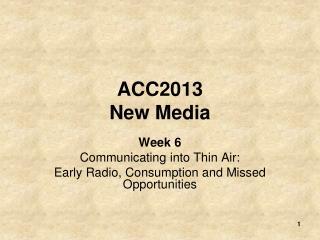 ACC2013 New Media