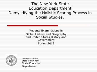 Regents Examinations in  Global History and Geography and United States History and Government