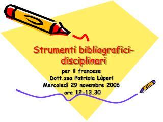 Strumenti bibliografici-disciplinari