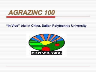 """""""In Vivo"""" trial in China, Dalian Polytechnic University"""
