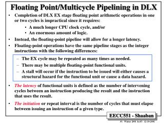 Floating Point/Multicycle Pipelining in DLX