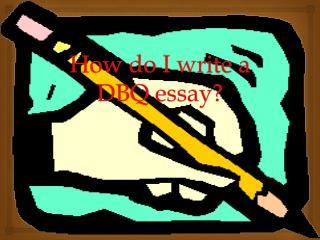 How do I write a DBQ essay?