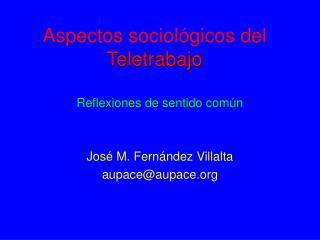 Aspectos sociol�gicos del  Teletrabajo