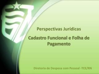 Diretoria de Despesa com Pessoal -TCE/RN