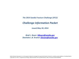 The 2014 Sandia Fracture Challenge (SFC2) Challenge Information Packet issued May 30, 2014