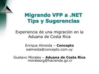 Migrando VFP a .NET Tips y Sugerencias