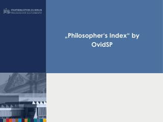�Philosopher�s Index� by OvidSP