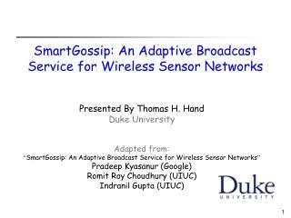 SmartGossip: An Adaptive Broadcast Service for Wireless Sensor Networks