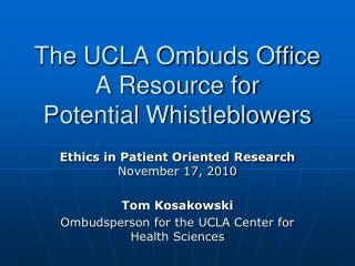 The UCLA Ombuds Office  A Resource for Potential Whistleblowers