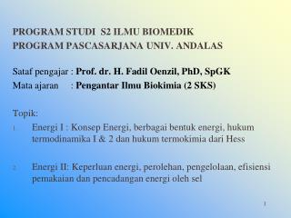 PROGRAM STUDI   S2  ILMU BIOMEDIK PROGRAM PASCASARJANA UNIV. ANDALAS