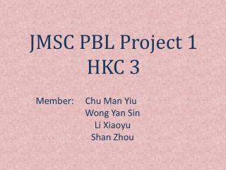 JMSC PBL Project 1 HKC 3