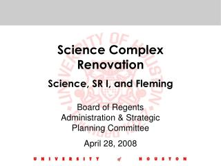 Science Complex Renovation Science, SR I, and Fleming