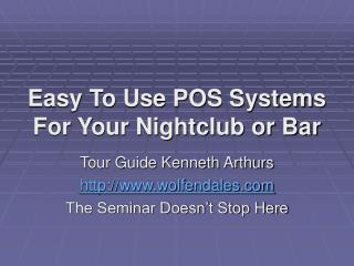 Easy To Use POS Systems For Your Nightclub or Bar