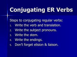 Conjugating ER Verbs