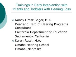 Trainings in Early Intervention with Infants and Toddlers with Hearing Loss