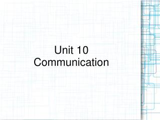 Unit 10 Communication