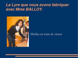 La Lyre que nous avons fabriquer avec Mme BALLOY.