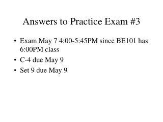Answers to Practice Exam #3