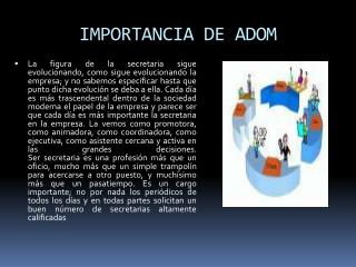 IMPORTANCIA  DE ADOM