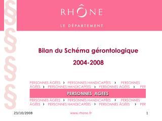 Bilan du Schéma gérontologique  2004-2008