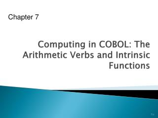 Computing in COBOL: The Arithmetic Verbs and Intrinsic Functions