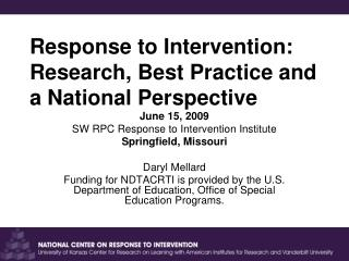 Response to Intervention: Research, Best Practice and a National Perspective