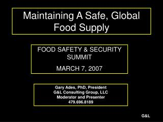Maintaining A Safe, Global Food Supply